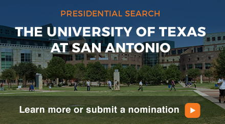 Presidential Search: UT San Antonio. Learn more or submit a nomination.