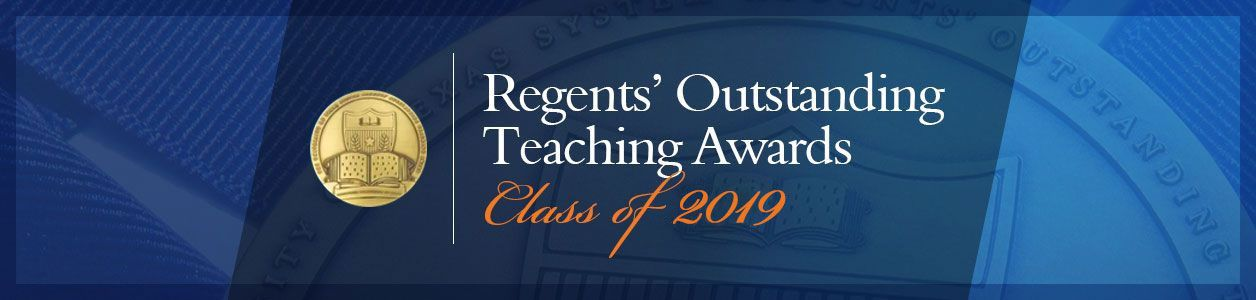 Regents Outstanding Teaching Awards. Class of 2019